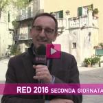 RED 2016 seconda giornata