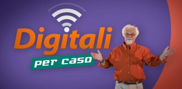 Digitali per caso