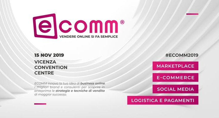 ECOMM: Vicenza capitale italiana del web marketplace
