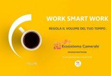 Work Smart Work – Regola il volume del tuo tempo
