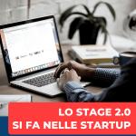 Stage 2.0: si fa nelle startup. 5 suggerimenti per lo stage perfetto