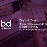 Digital Card: il punto di incontro tra negozi fisici e digitali